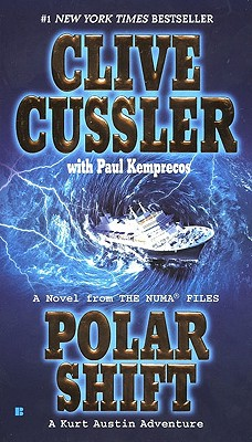Polar Shift (The NUMA Files), Cussler, Clive; Kemprecos, Paul