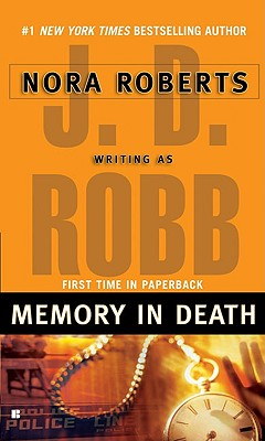 Memory in Death, Robb, J. D.