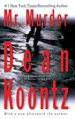 "Mr. Murder, ""Koontz, Dean"""