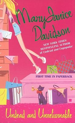 """Undead and Unreturnable (Queen Betsy, Book 4) (Berkley Sensation)"", ""Davidson, MaryJanice"""