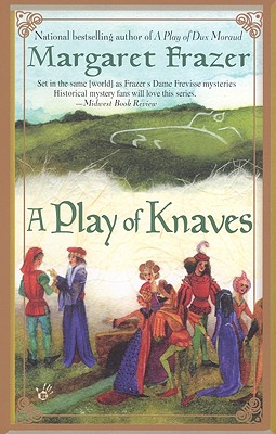 A Play of Knaves (A Joliffe Mystery), Margaret Frazer
