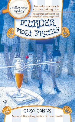 "Image for ""Murder Most Frothy (Coffeehouse Mysteries, No. 4)"""