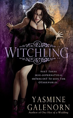 Witchling (Sisters of the Moon, Book 1), Yasmine Galenorn