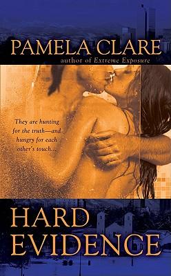 Hard Evidence (I-Team, Book 2), Pamela Clare