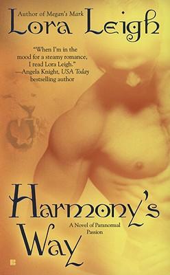 Harmony's Way (Berkley Sensation), LORA LEIGH