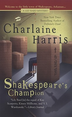 "Image for ""Shakespeare's Champion (Lily Bard Mysteries, Book 2)"""