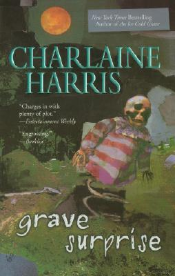 Grave Surprise (Harper Connelly Mysteries, Book 2), Charlaine Harris