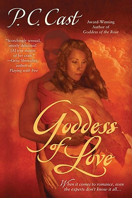 Goddess of Love (Goddess Summoning, Book 5), P.C. Cast