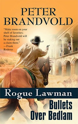 Image for Rogue Lawman #4: Bullets Over Bedlam