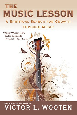 Image for The Music Lesson: A Spiritual Search For Growth Through Music