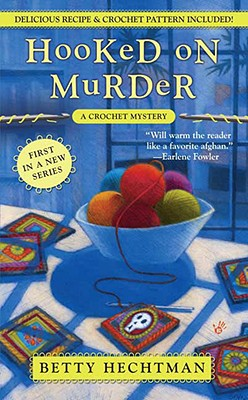 Image for Hooked on Murder (A Crochet Mystery)