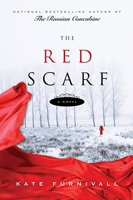 The Red Scarf, Kate Furnivall
