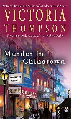 Murder In Chinatown: A Gaslight Mystery, VICTORIA THOMPSON