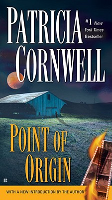 "Point of Origin (A Scarpetta Novel), ""Cornwell, Patricia"""