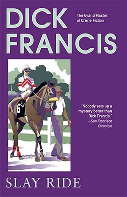 Slay Ride, Dick Francis