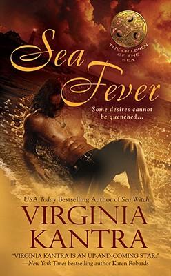 Sea Fever (Children of the Sea, Book 2), Virginia Kantra