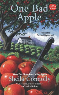 One Bad Apple: An Orchard Mystery, SHEILA CONNOLLY