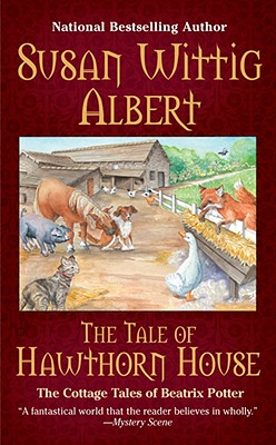 """Tale of Hawthorne House, The"", ""albert, Susan Wittig"""
