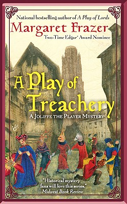A Play Of Treachery, Margaret Frazer
