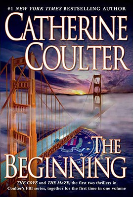 Image for The Beginning : The Cove and The Maze the first two thrillers in the FBI series