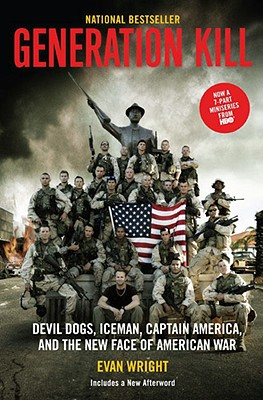 Image for GENERATION KILL DEVIL DOGS, ICEMAN, CAPTAIN AMERICA & THE NEW FACE OF AMERICAN WAR