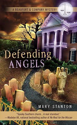 Defending Angels (A Beaufort & Company Mystery), Mary Stanton