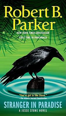 Stranger In Paradise (Jesse Stone), ROBERT B. PARKER