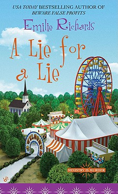 A Lie for a Lie (Ministry is Murder Mystery), Emilie Richards