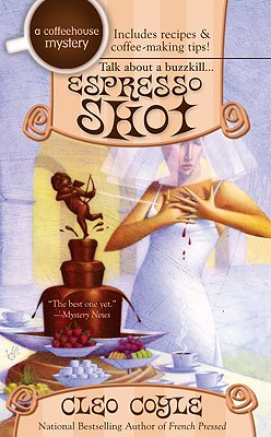 Image for Espresso Shot (A Coffeehouse Mystery)