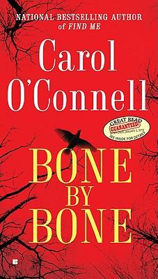 Bone By Bone, Carol O'Connell