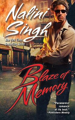 Blaze of Memory (Psy-Changelings, Book 7), Nalini Singh