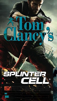 Endgame (Tom Clancy's Splinter Cell #6), Tom Clancy; David Michaels