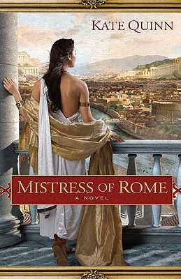 MISTRESS OF ROME, QUINN, KATE