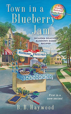 Image for Town In a Blueberry Jam (CANDY HOLLIDAY MYSTERY)