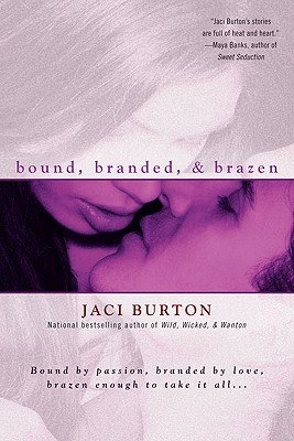 """bound, branded and brazen"", ""Burton, Jaci"""