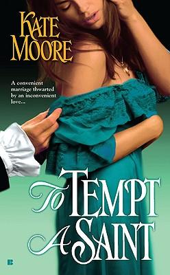 To Tempt a Saint (Berkley Sensation), Kate Moore