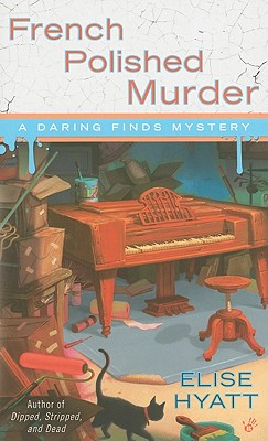 French Polished Murder [A Daring Finds Mystery], Hyatt, Elise