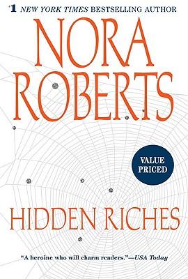 Hidden Riches, Nora Roberts