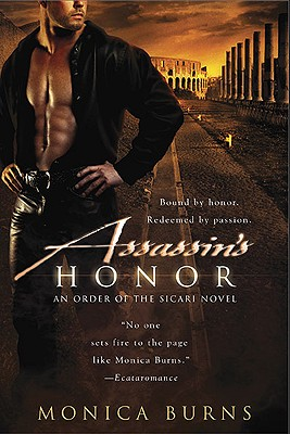 Assassin's Honor, Monica Burns