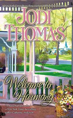 Welcome to Harmony, Jodi Thomas