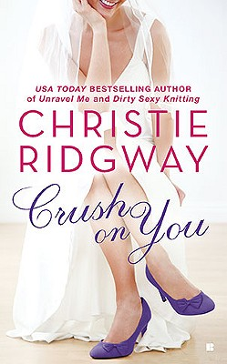 "Crush on You (Three Kisses), ""Ridgway, Christie"""