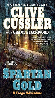 Spartan Gold (A Sam and Remi Fargo Adventure), Cussler, Clive; Blackwood, Grant