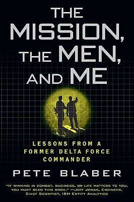 Image for The Mission, the Men, and Me: Lessons from a Former Delta Force Commander