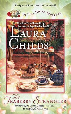 The Teaberry Strangler (A Tea Shop Mystery), Laura Childs