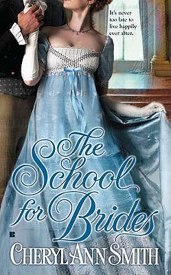 The School for Brides (School for Courtesans), Cheryl Ann Smith