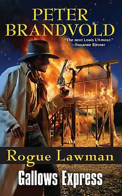 Image for Rogue Lawman #6: Gallows Express