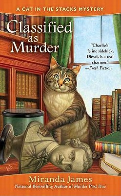 Classified as Murder (Cat in the Stacks Mystery), Miranda James