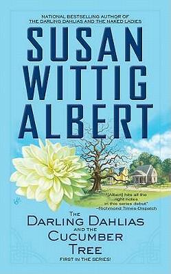 The Darling Dahlias and the Cucumber Tree, Susan Wittig Albert