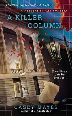 A Killer Column, Mayes, Casey