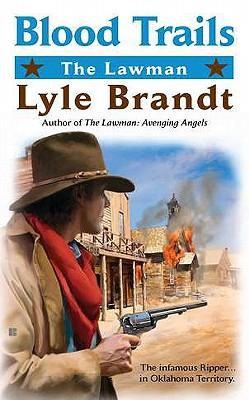 The Lawman: Blood Trails, Lyle Brandt